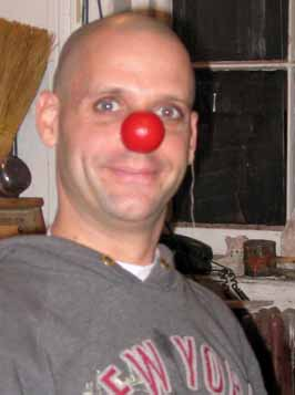 Rob Torres wearing his just finihed clown nose